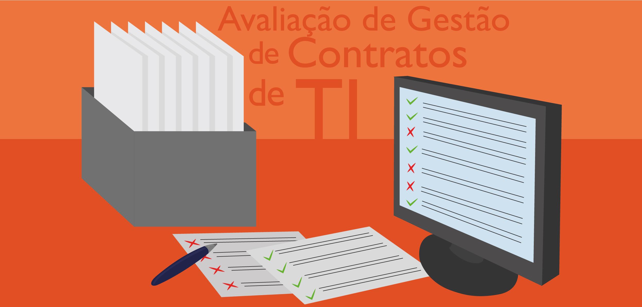 Avaliação de gestão de contratos em TI